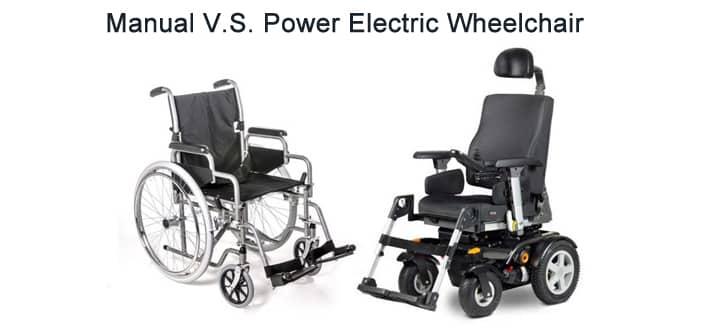 power wheelchair v.s. manual wheelchair
